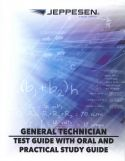 Jeppesen A&P Technician General Test Guide with Oral and Practical Study Guide