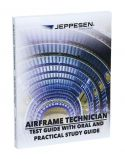 Jeppesen A&P Technician Airframe Test Guide with Oral and Practical Study Guide