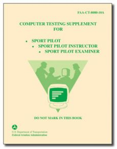 FAA Test Supplement - Sport Pilot, Instructor, Examiner