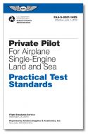 ASA Private Pilot - Airplane - Single Engine - Land and Sea Practical Test Standards