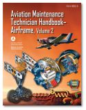 FAA Aviation Maintenance Technician Handbook: Airframe Volume 2