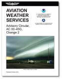 FAA Aviation Weather Services - AC00-45G, Change 2