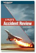 A Pilot's Accident Review by ASA