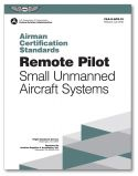 ASA Airman Certification Standards: Remote Pilot