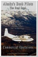 Alaska's Bush Pilots - The Real Deal: Commercial Operations