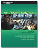 Air Traffic Control Career Prep - Third Edition