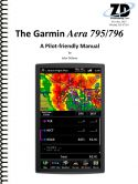 Garmin Aera 795 and 796 Pilot-Friendly Manual
