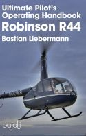 Ultimate Pilot's Operating Handbook - Robinson R44
