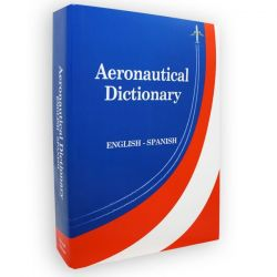 English - Spanish Aeronautical Dictionary - 2nd Edition