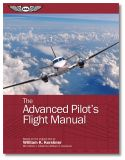 The Advanced Pilot's Flight Manual - 8th Edition