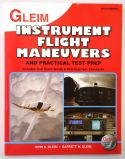Gleim Instrument Flight Maneuvers and Practical Test Prep - 5th Edition