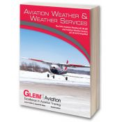 Gleim Aviation Weather and Weather Services - 7th Edition