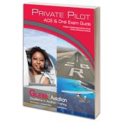 Gleim Private Pilot Airman Certification Standards (ACS) & Oral Exam Guide
