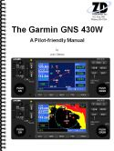 Garmin GNS-430W WAAS Pilot-Friendly Manual