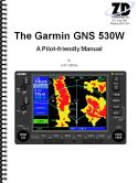 Garmin GNS-530W WAAS Pilot-Friendly Manual
