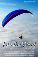 Into the Wind - The Sport of Powered Paragliding