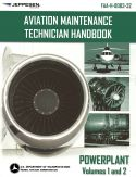 FAA Aviation Maintenance Technician Handbook: Powerplant Volumes 1 and 2 (Jeppesen)