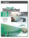ASA Aircraft Dispatcher Oral Exam Guide