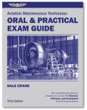 Aviation Maintenance Tech (AMT) Oral and Practical Exam Guide by ASA | 3rd Edition