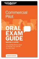 ASA Commercial Pilot Oral Exam Guide - 8th Edition