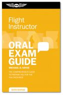 ASA CFI Oral Exam Guide - 6th Edition