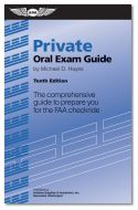 ASA Private Pilot Oral Exam Guide - 10th Edition