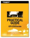 Practical Guide to the CFI Checkride