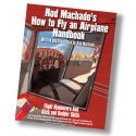 Rod Machado's How to Fly an Airplane