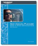 Say Again, Please: Guide to Radio Communications - 5th Edition