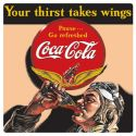 "Coke Sign: ""Your Thirst Takes Wings"""