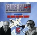 Close Calls - Lessons to Live By with Bob Hoover and Wayne Handley