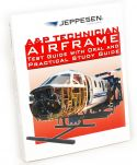 Jeppesen A&P Technician Airframe Test Guide with Oral & Practical Study Guide
