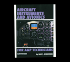 Aircraft Instruments and Avionics for A&P Technicians by Jeppesen