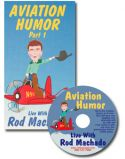 Aviation Humor with Rod Machado - Live on DVD