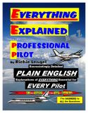Everything Explained for the Professional Pilot - 11th Edition