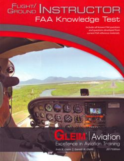 Gleim Flight Instructor FAA Knowledge Test - 2017