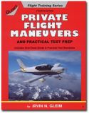 Gleim Private Pilot Maneuvers and Practical Test Prep - 4th Edition